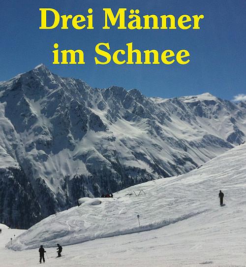 Drei Männer Im Schnee Ensemble Feel X Ev